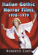 Italian Gothic Horror Films  1970      1979