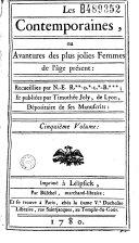 Book Les contemporaines, ou Avantures des plus jolies femmes de l'âge présent : recueillies par N******* ; et publiées par Thimothée Joly, de Lyon, dépositaire de ses manuscrits