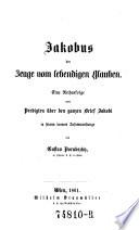 Jakobus der Zeuge vom lebendigen Glauben  Eine Reihenfolge von Predigten   ber den Brief Jakobi
