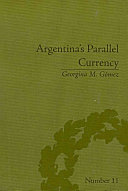 Argentina's Parallel Currency