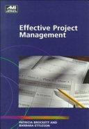 Effective Project Management : ...