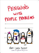Penguins With People Problems : good cocktail? stymied by the weirdness of abstract...