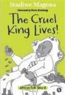 The Cruel King Lives  Book PDF