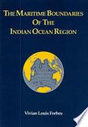 The maritime boundaries of the Indian Ocean Region