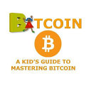 A Kid's Guide to Mastering Bitcoin