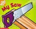 My Saw