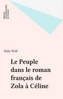 Le peuple dans le roman français de Zola à Céline