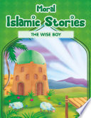 Moral Islamic Stories The Wise Boy