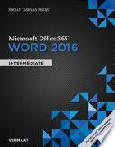 Shelly Cashman Series Microsoft Office 365 & Word 2016: Intermediate