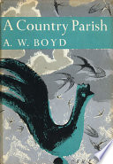 A Country Parish  Collins New Naturalist Library  Book 9
