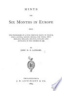 Hints For Six Months In Europe : ...