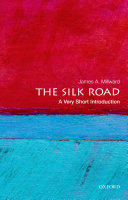 The Silk Road: A Very Short Introduction Leading Camel Caravans Across Vast Stretches To Trade