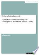 Klaus Mollenhauer: Erziehung und Emanzipation. Polemische Skizzen (1968)