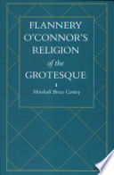 Flannery O Connor S Religion Of The Grotesque book
