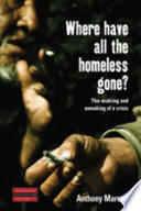 Where Have All the Homeless Gone? A Major Concern In The United