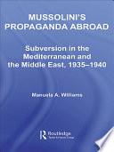 Mussolini's Propaganda Abroad