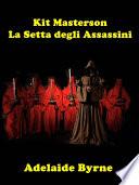 Kit Masterson e La Setta degli Assassini
