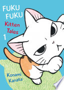FukuFuku Kitten Tales Volume 1