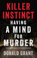Killer Instinct Murder That Fascinates Us? Is It The
