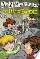 A to Z Mysteries  The Bald Bandit