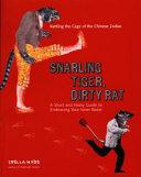 Snarling Tiger, Dirty Rat