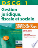 DSCG 1 - Gestion juridique, fiscale et sociale 2010/2011 - 4e édition