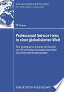 Professional Service Firms in einer globalisierten Welt