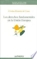 Los derechos fundamentales en la Uni  n Europea