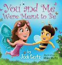 You and Me Were Meant to Be Book PDF