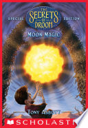 Moon Magic  The Secrets of Droon  Special Edition  5