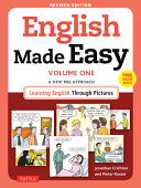 English Made Easy Volume One: A New ESL Approach: Learning English Through Pictures