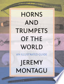 Horns and Trumpets of the World And Models Lengths And Diameters Since