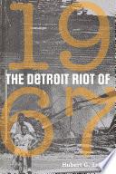 The Detroit Riot of 1967 Book PDF