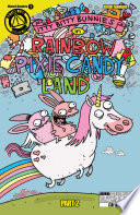 Itty Bitty Bunnies in Rainbow Pixie Candy Land  2