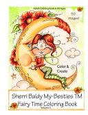 Sherri Baldy My Besties Fairy Time Coloring Book