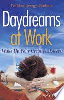 Daydreams at Work