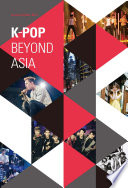 K-pop Beyond Asia Influenced By Western Pop Music