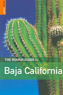 The Rough Guide to Baja California