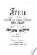 Irene. Drama in einem Aufzuge von P. Lohmann. Klavierauszug