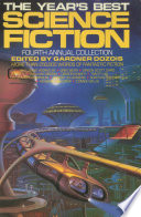 The Year s Best Science Fiction  Fourth Annual Collection