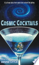 Cosmic Cocktails