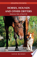 Horses  Hounds and Other Country Critters