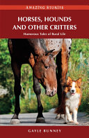 Horses, Hounds and Other Country Critters