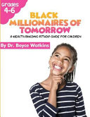 The Black Millionaires Of Tomorrow