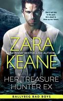 Her Treasure Hunter Ex  Ballybeg Bad Boys  Book 1