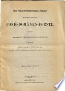 Die Productionsverhältnisse der Königlich-Ungarischen Fondsdomänen-Forste