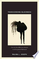 Ebook Transcending Blackness Epub Ralina L. Joseph Apps Read Mobile