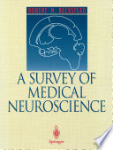 A Survey Of Medical Neuroscience