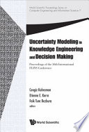 Uncertainty Modeling In Knowledge Engineering And Decision Making Proceedings Of The 10th International Flins Conference