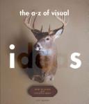 An A Z of Visual Ideas